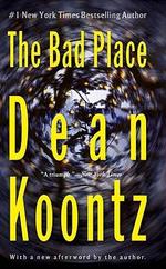 The Bad Place - Dean R. Koontz
