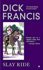 Slay Ride - Dick Francis