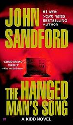 The Hanged Man's Song : Kidd And LuEllen Series : Book 4 - John Sandford