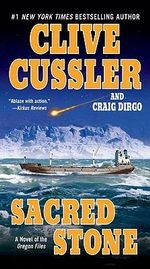 Sacred Stone : Oregon Files Series : Book 2 - Clive Cussler