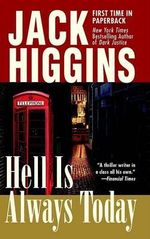 Hell Is Always Today : Nick Miller - Jack Higgins