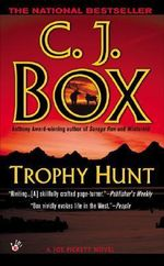 Trophy Hunt - C J Box