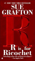 R Is for Ricochet : Kinsey Millhone Mysteries (Paperback) - Sue Grafton