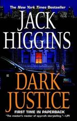 Dark Justice : Sean Dillon - Jack Higgins