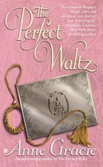 The Perfect Waltz : The Merridew Sisters Series: Book 2 - Anne Gracie