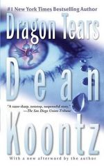 Dragon Tears - Dean R Koontz