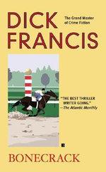 Bonecrack - Dick Francis