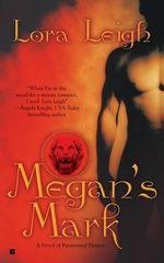 Megan's Mark : Breeds Series : Book 7 - Lora Leigh
