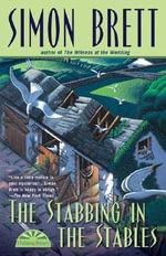 The Stabbing in the Stables : Fethering Mysteries (Hardcover) - Simon Brett