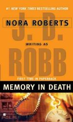 Memory in Death : In Death Series : Book 22 - J. D. Robb