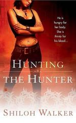 Hunting the Hunter - Shiloh Walker