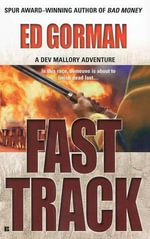 Fast Track : A Dev Mallory Adventure - Edward Gorman