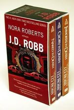 J. D. Robb Box Set : Naked in Death, Immortal in Death, Glory in Death - J. D. Robb