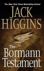 The Bormann Testament - Jack Higgins