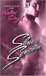 Slave to Sensation :  Psy-Changelings Series : Book 1 - Nalini Singh