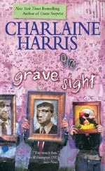 Grave Sight : Harper Connelly Series : Book 1 - Charlaine Harris