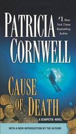 Cause of Death : Kay Scarpetta Series : Book 7 - Patricia Cornwell