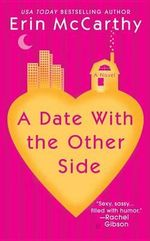 A Date with the Other Side - Erin McCarthy