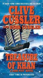 Treasure of Khan : Dirk Pitt Series : Book 19 - Clive Cussler