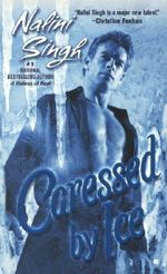 Caressed by Ice :  Psy-Changelings Series : Book 3 - Nalini Singh