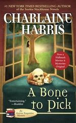 A Bone to Pick : Aurora Teagarden Series : Book 2 - Charlaine Harris