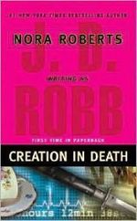 Creation in Death : In Death Series : Book 25 - J D Robb
