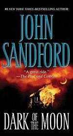 Dark of the Moon : Virgil Flowers Series : Book 1 - John Sandford