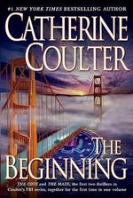 The Beginning : FBI Thriller - Catherine Coulter