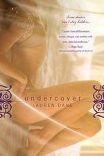 Undercover - Lauren Dane