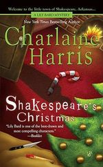 Shakespeare's Christmas : Lily Bard Series : Book 3 - Charlaine Harris