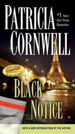 Black Notice : Kay Scarpetta Series : Book 10 - Patricia Cornwell