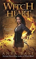 Witch Heart : Elemental Witches Series : Book 3 - Anya Bast