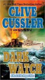 Dark Watch : Oregon Files Series : Book 3 - Clive Cussler