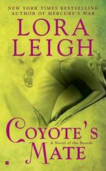 Coyote's Mate : Breeds Series : Book 18 - Leigh Lora