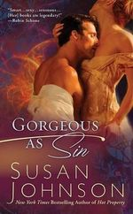 Gorgeous as Sin :  Historical Romance Series : Book 2 : Berkley Sens... - Susan Johnson