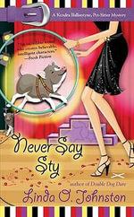 Never Say Sty : Berkley Prime Crime Mysteries - Linda O Johnston