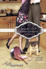 Love Is a Four-Legged Word - Kandy Shepherd