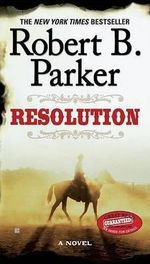 Resolution - Robert B Parker