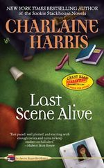 Last Scene Alive : Aurora Teagarden Series : Book 7 - Charlaine Harris