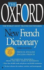 The Oxford New French Dictionary : French-English/English-French - Oxford University Press