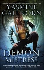 Demon Mistress : An Otherworld Novel : Book 6 - Yasmine Galenorn
