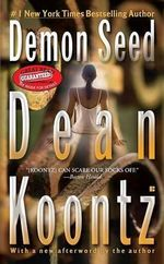 Demon Seed - Dean R Koontz