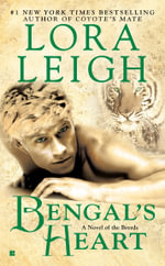 Bengal's Heart : Breeds Series : Book 19 - Lora Leigh