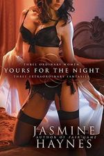 Yours for the Night : An Order Of Solace Novel : Book 1 - Jasmine Haynes