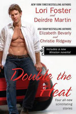 Double The Heat : Anthology Of Short Stories :  Anthology Of Short Stories - Lori Foster