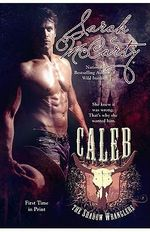 Caleb : Shadow Wranglers Series : Book 1 - Sarah McCarty