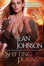 Shifting Plains : Sons of Destiny Prequel - Jean Johnson