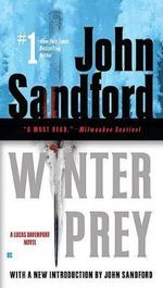 Winter Prey : Lucas Davenport Series : Book 5 - John Sandford