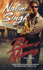 Blaze Of Memory :  Psy-Changelings Series : Book 7 - Nalini Singh