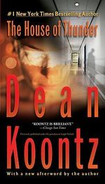 The House of Thunder - Dean R Koontz